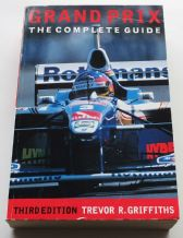 GRAND PRIX -THE COMPLETE GUIDE Third Edition (Griffiths 1997)